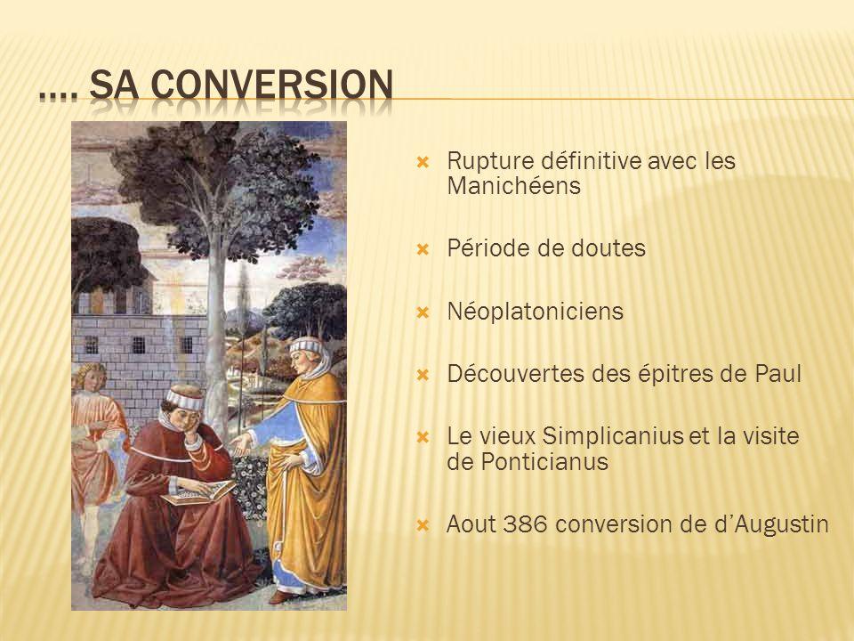 …. sa conversion Rupture définitive avec les Manichéens