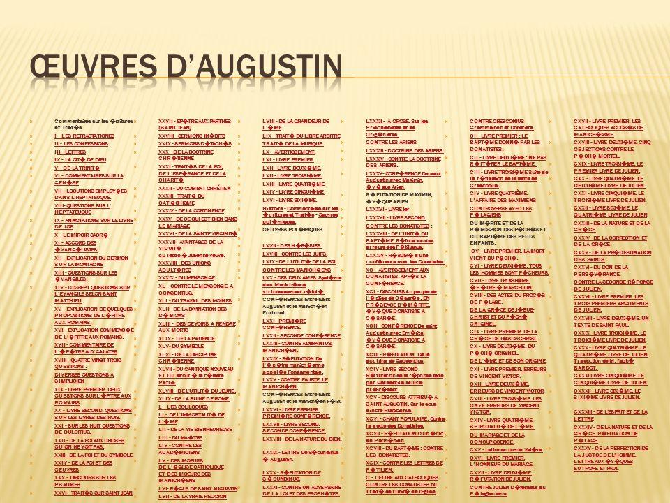 Œuvres d'augustin Commentaires sur les �critures et Trait�s.