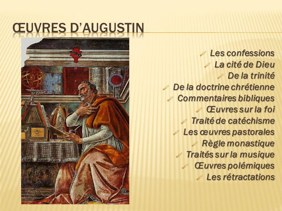 Œuvres d'augustin Les confessions La cité de Dieu De la trinité