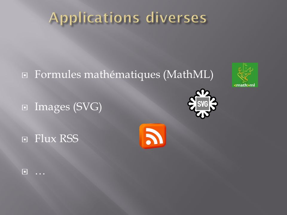 Applications diverses
