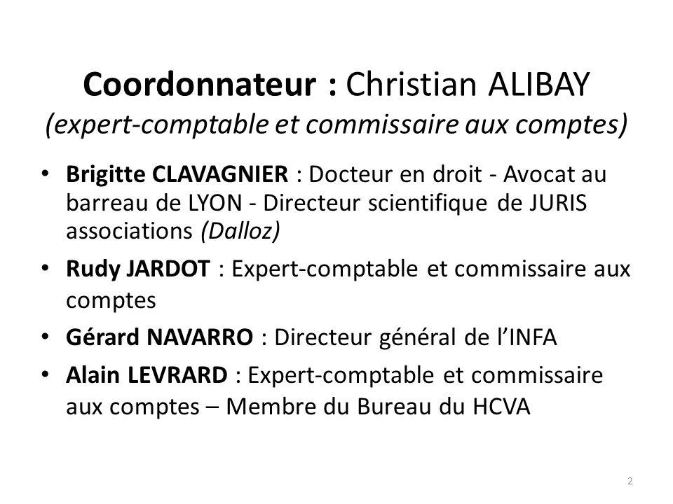 Coordonnateur : Christian ALIBAY (expert-comptable et commissaire aux comptes)