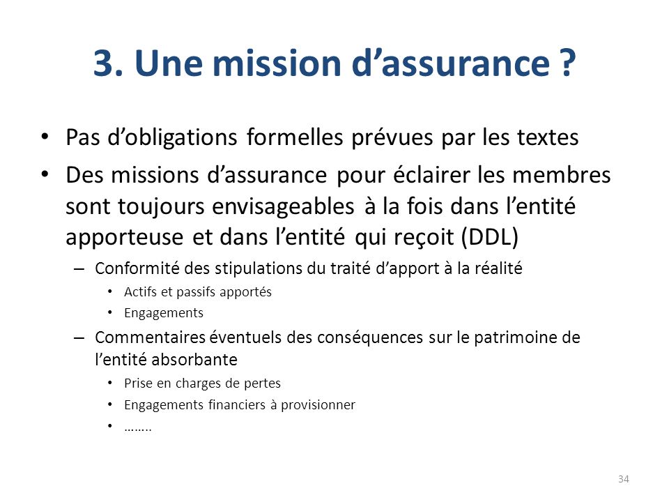 3. Une mission d'assurance