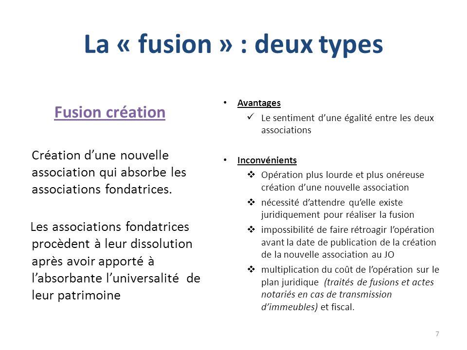 La « fusion » : deux types