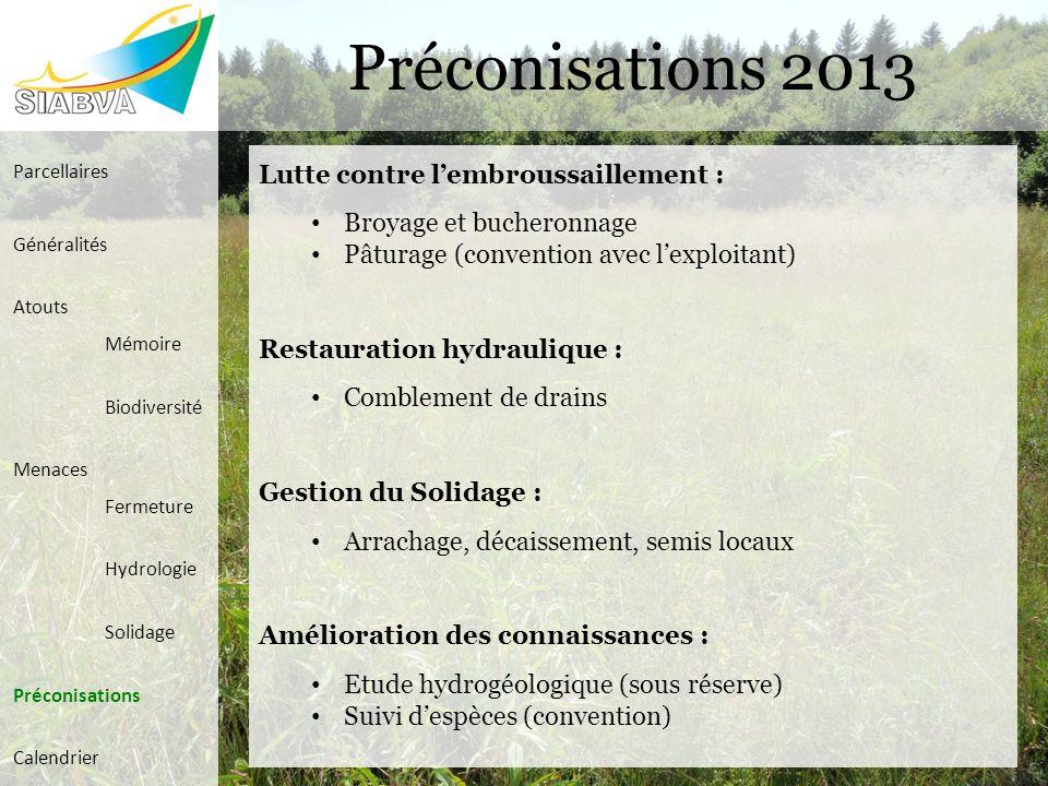 Préconisations 2013 Lutte contre l'embroussaillement :