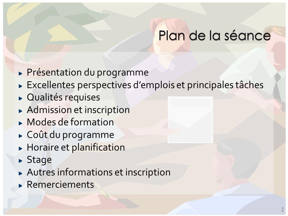 Plan de la séance Présentation du programme