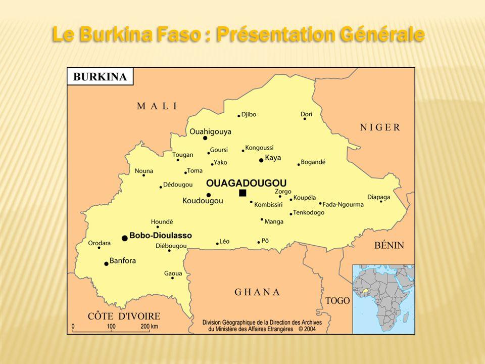 Le Burkina Faso : Présentation Générale