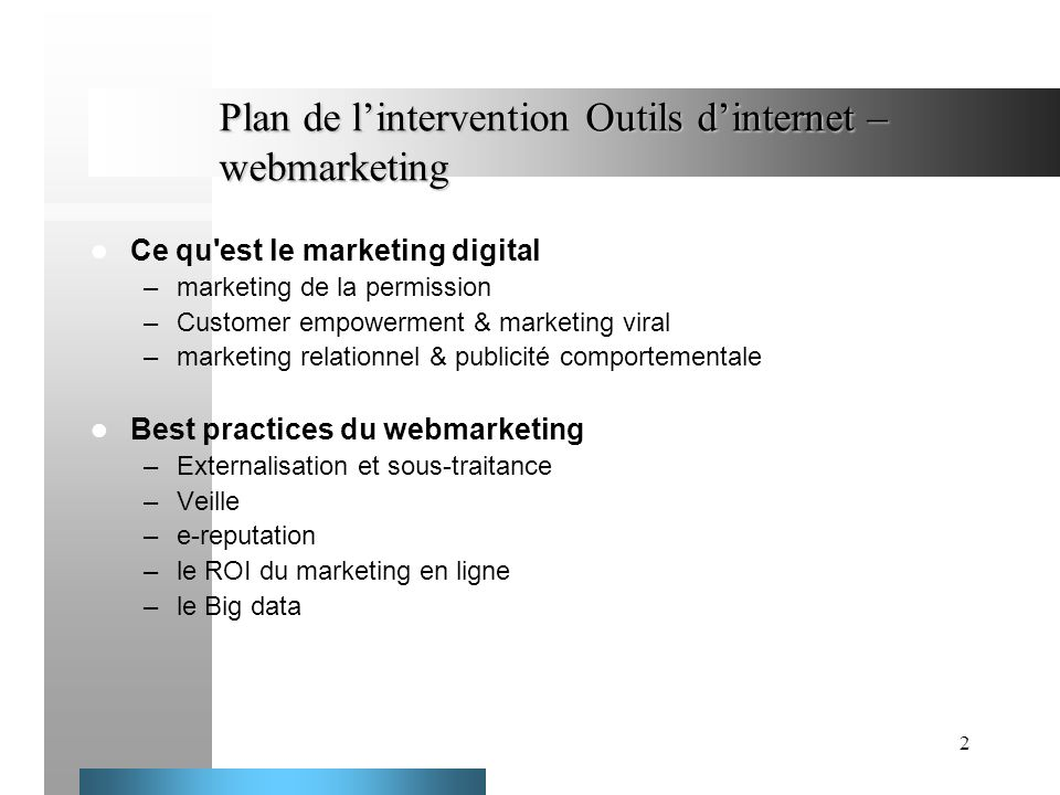 Plan de l'intervention Outils d'internet – webmarketing