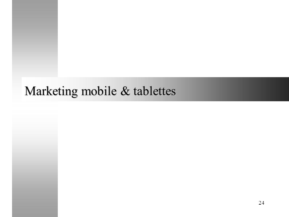 Marketing mobile & tablettes