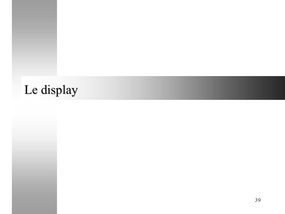 Le display