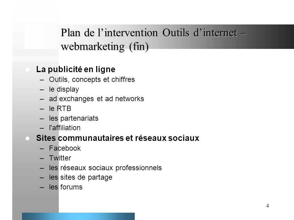 Plan de l'intervention Outils d'internet – webmarketing (fin)