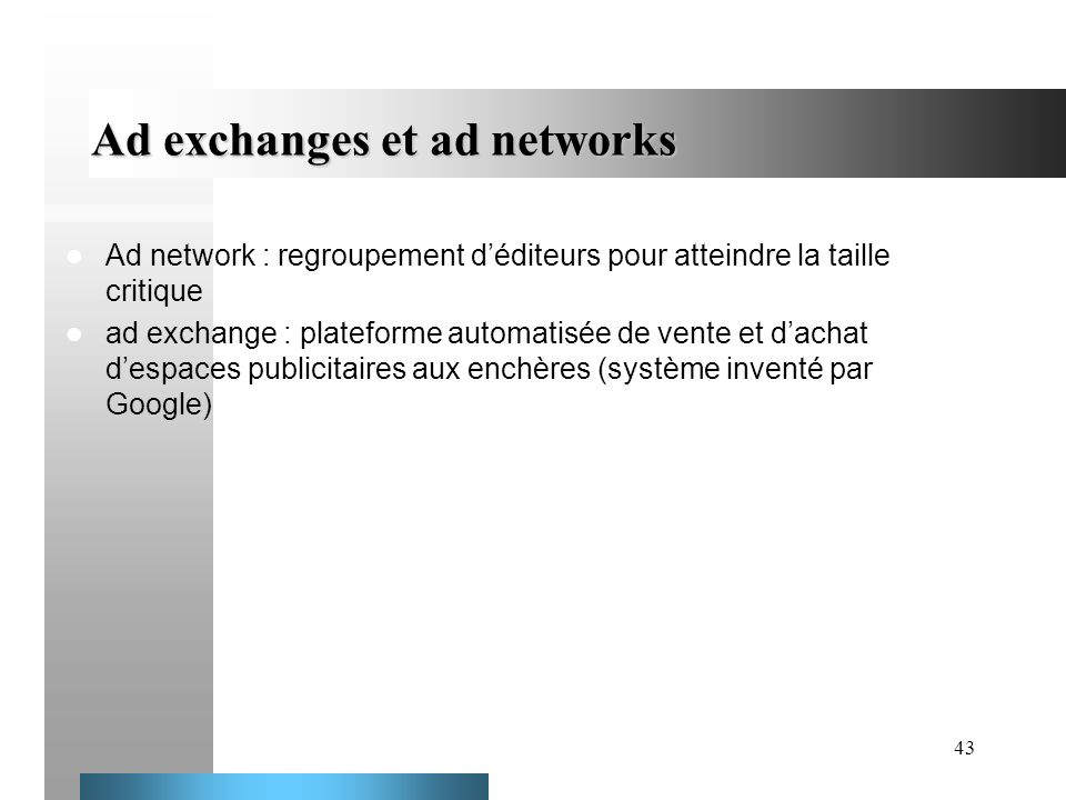 Ad exchanges et ad networks