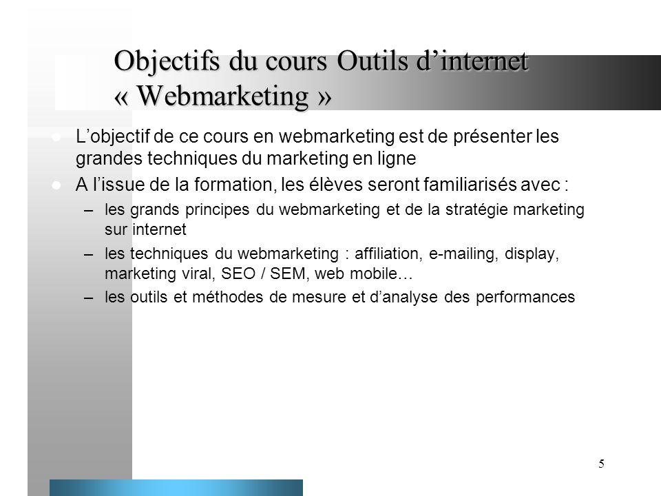 Objectifs du cours Outils d'internet « Webmarketing »