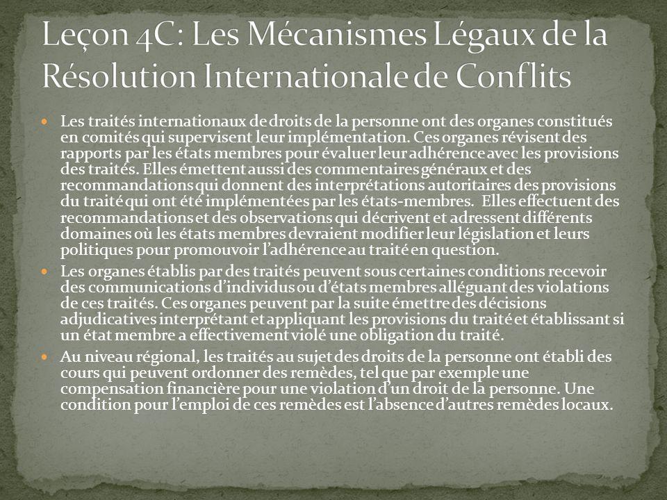Leçon 4C: Les Mécanismes Légaux de la Résolution Internationale de Conflits