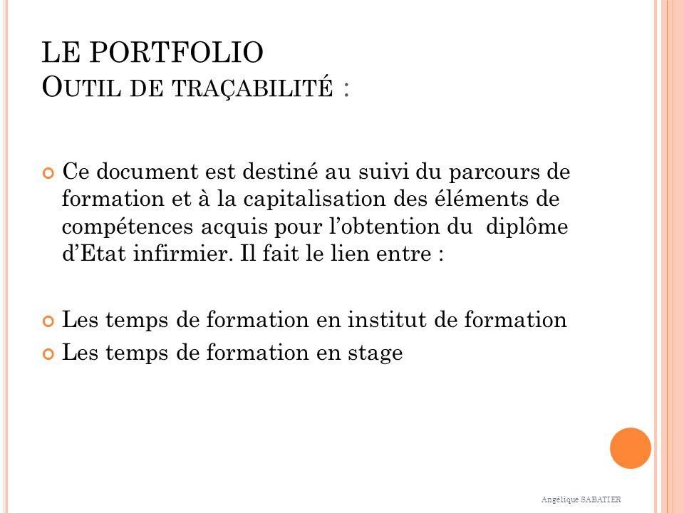 LE PORTFOLIO Outil de traçabilité :