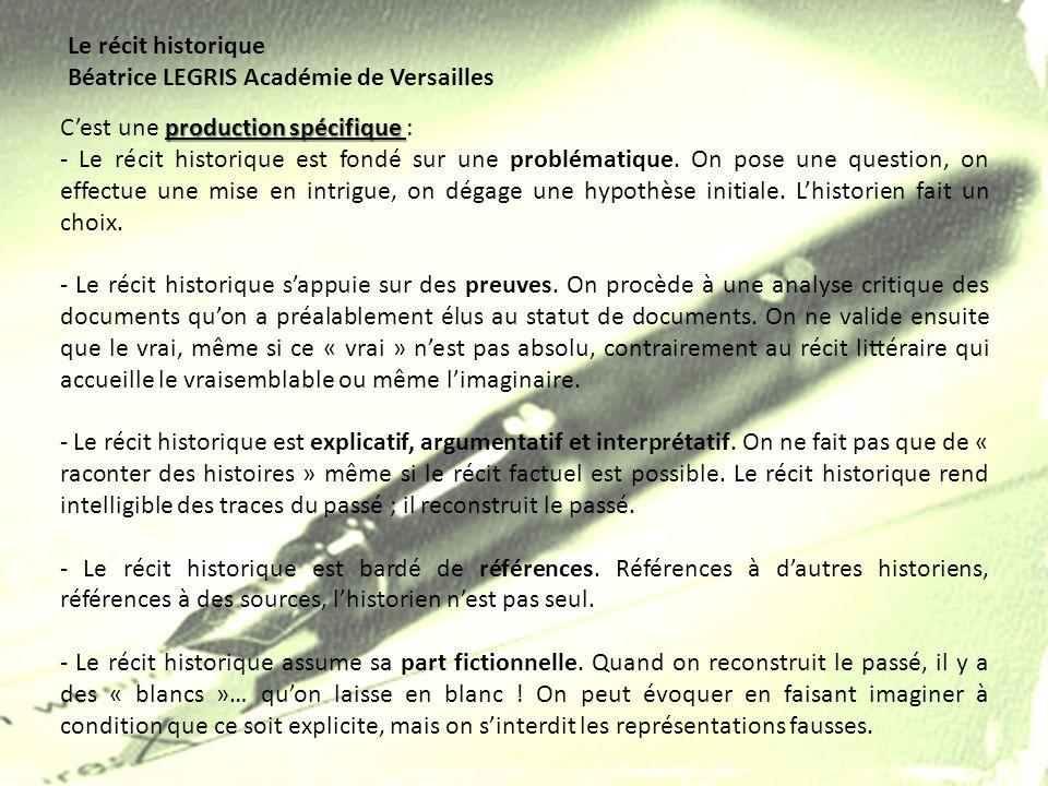 Le récit historique Béatrice LEGRIS Académie de Versailles. C'est une production spécifique :