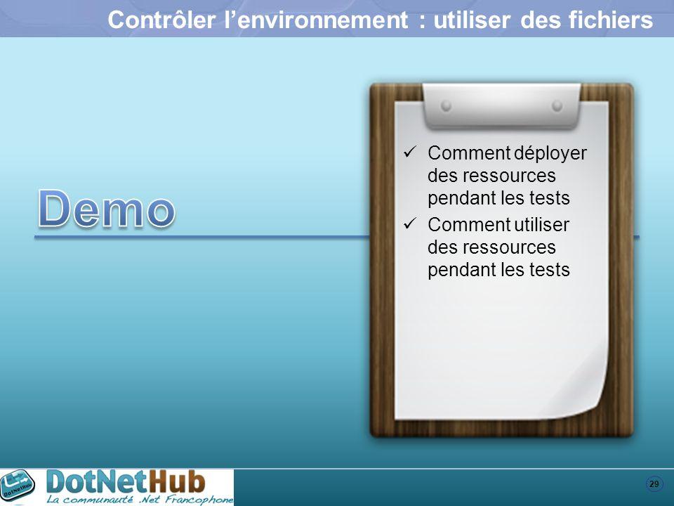 Contrôler l'environnement : utiliser des fichiers