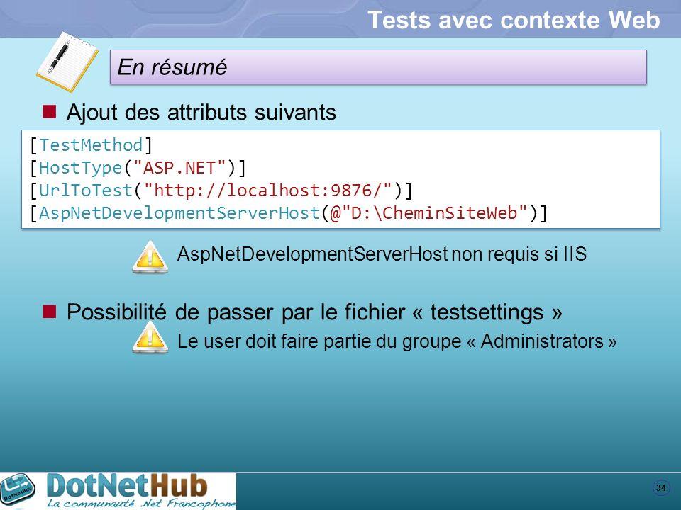 Tests avec contexte Web