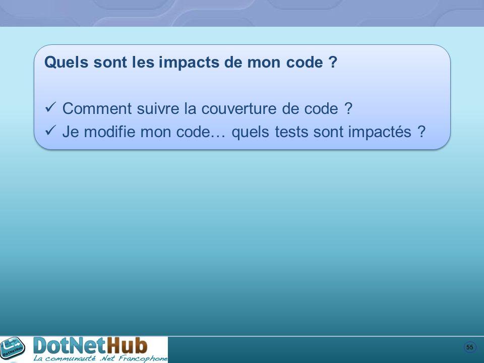 Quels sont les impacts de mon code