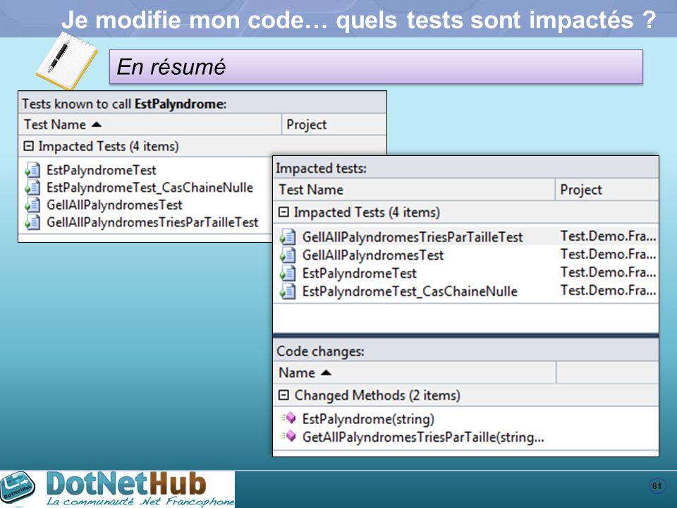 Je modifie mon code… quels tests sont impactés