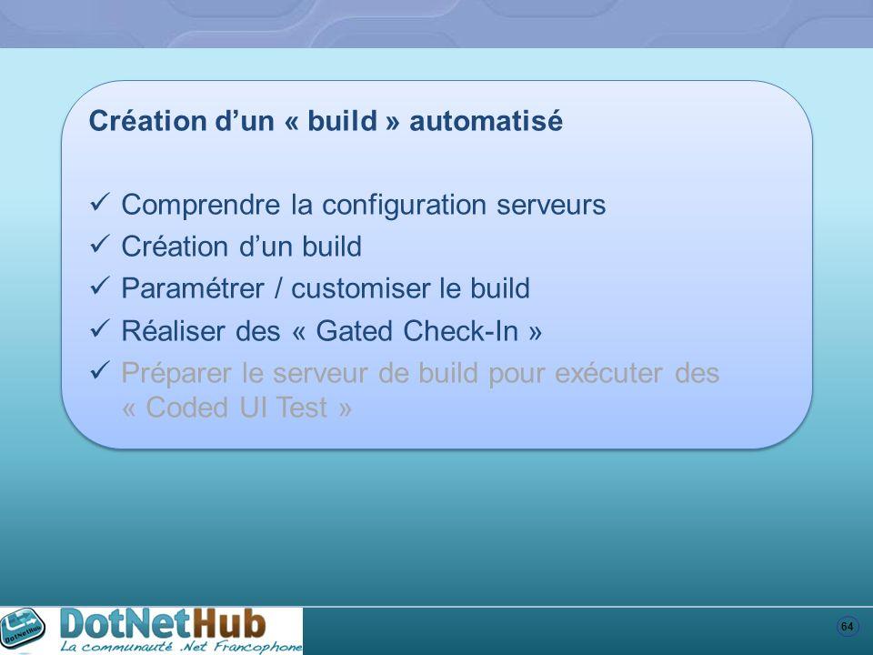 Création d'un « build » automatisé
