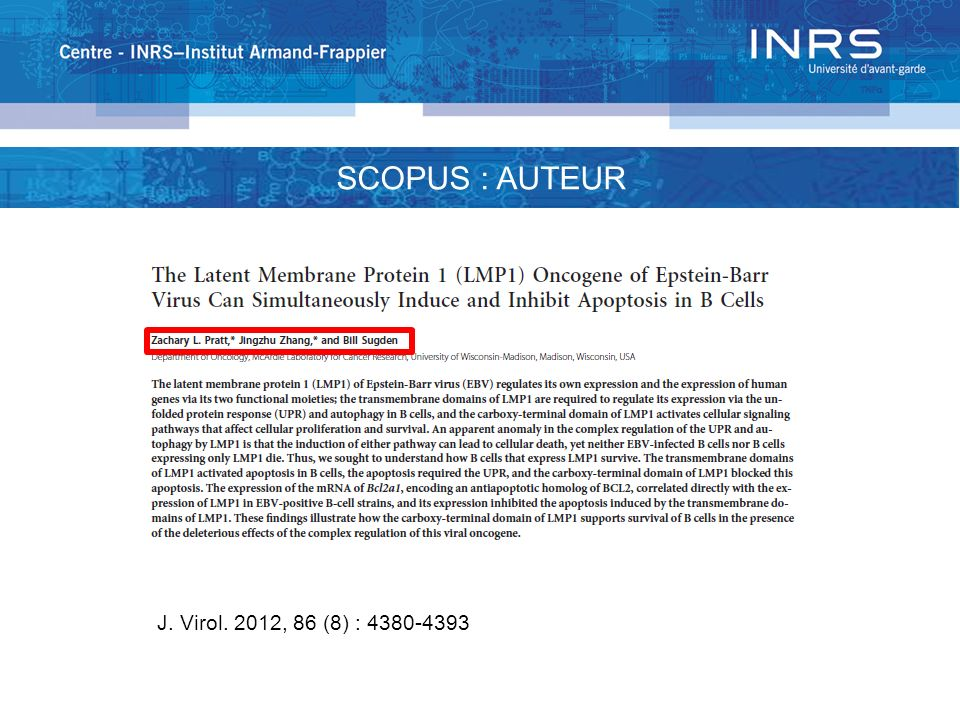 J. Virol. 2012, 86 (8) : 4380-4393 SCOPUS : AUTEUR