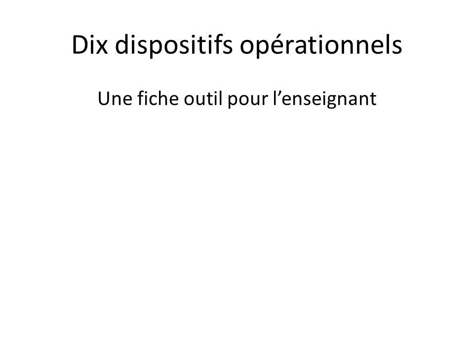 Dix dispositifs opérationnels