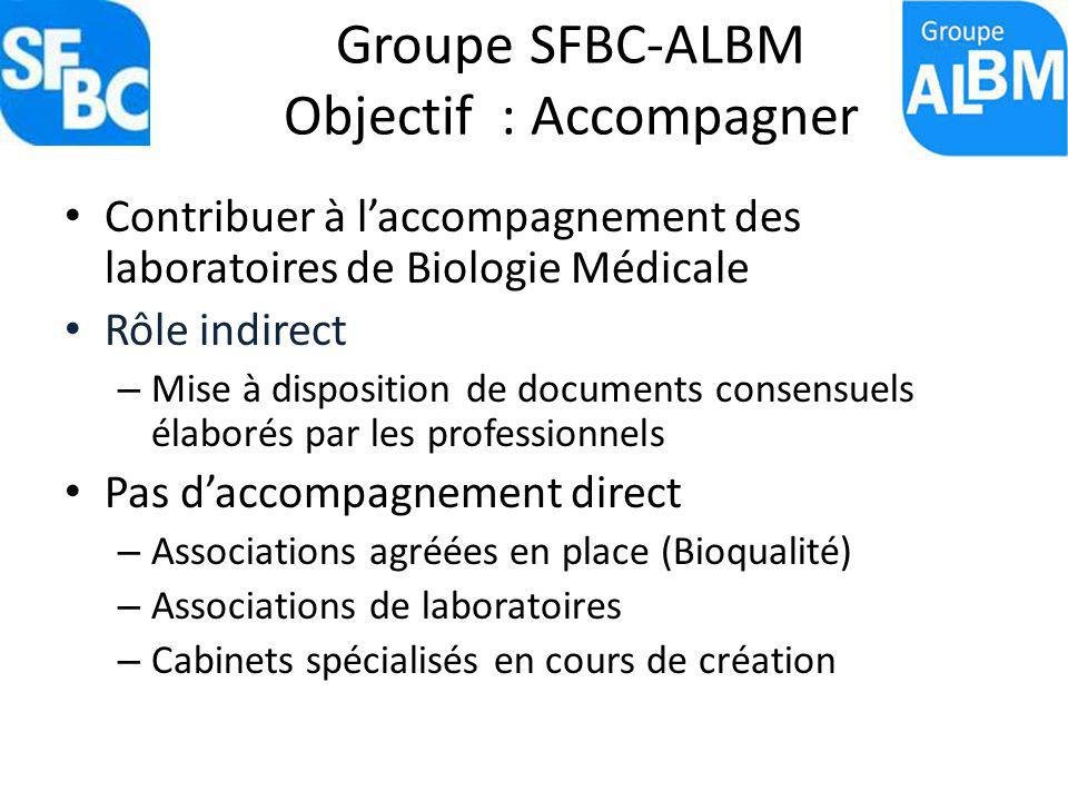 Groupe SFBC-ALBM Objectif : Accompagner
