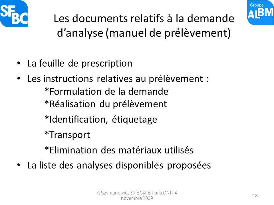 Les documents relatifs à la demande d'analyse (manuel de prélèvement)