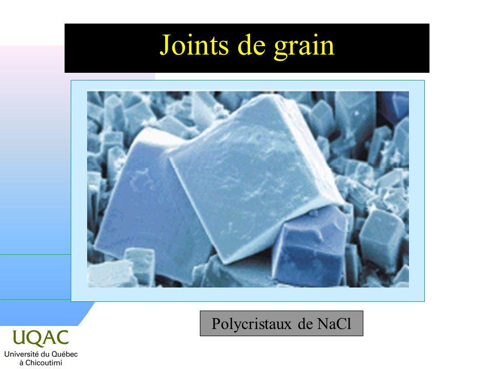 Joints de grain Polycristaux de NaCl