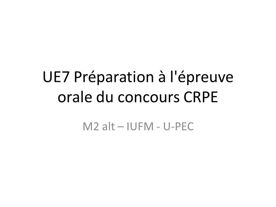 UE7 Préparation à l épreuve orale du concours CRPE