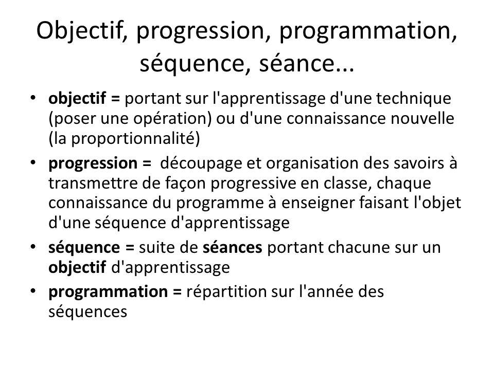 Objectif, progression, programmation, séquence, séance...