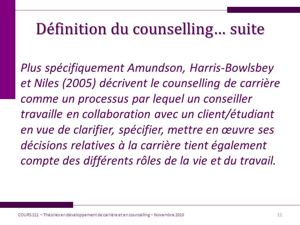 Définition du counselling… suite