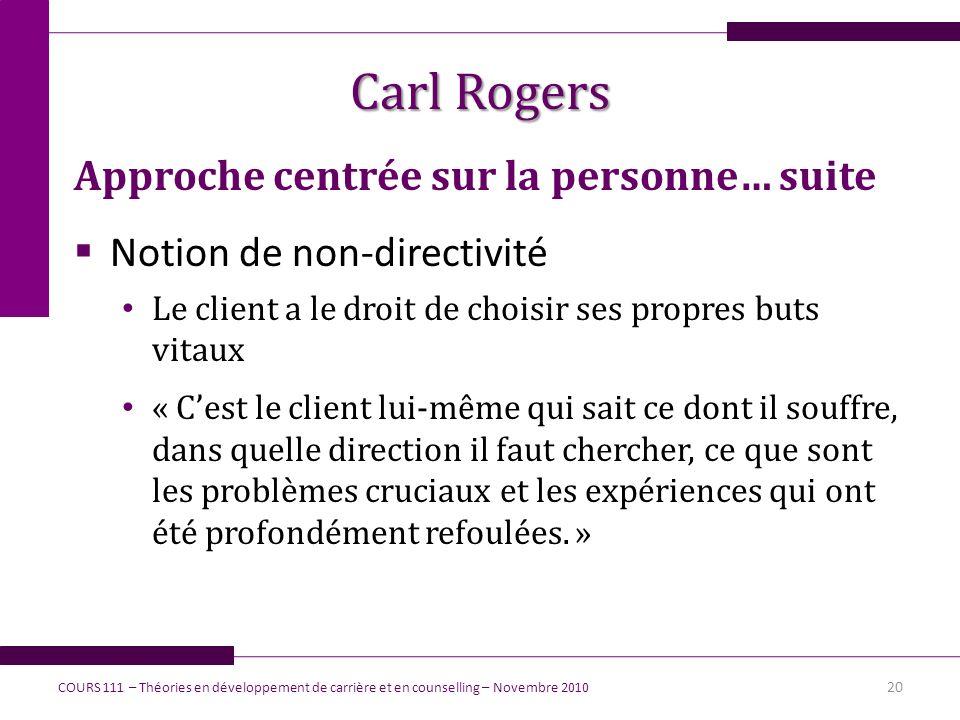 Carl Rogers Approche centrée sur la personne… suite