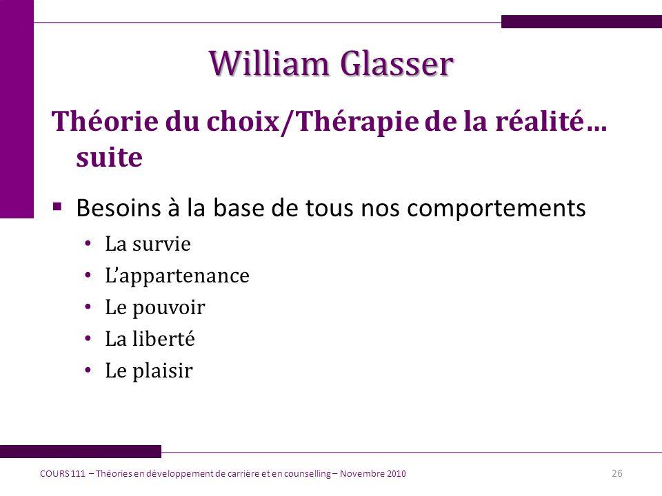 William Glasser Théorie du choix/Thérapie de la réalité… suite
