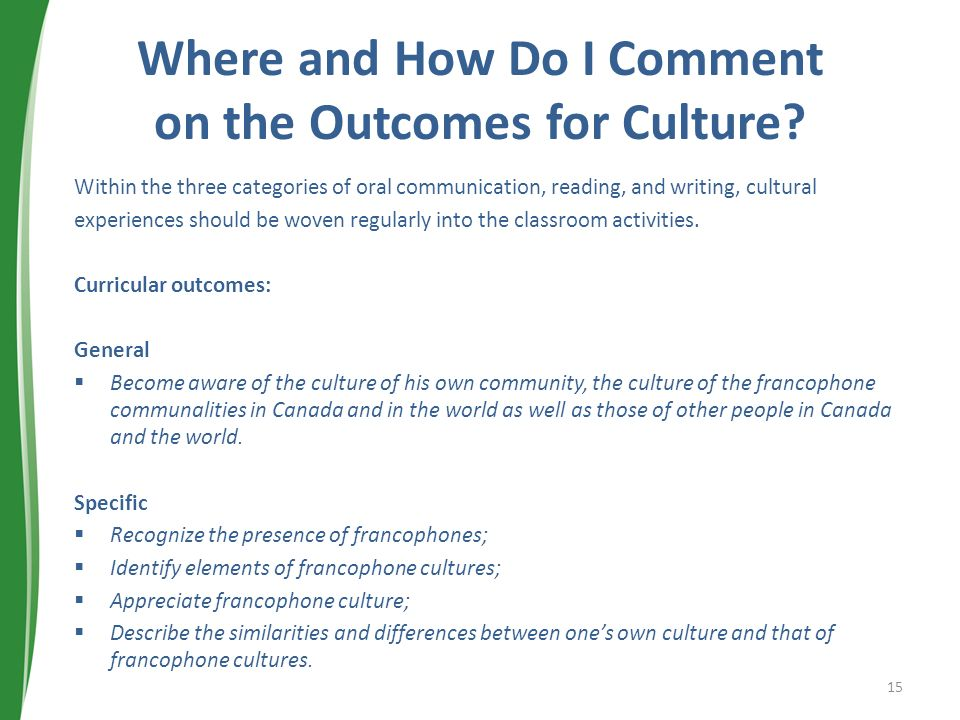 Where and How Do I Comment on the Outcomes for Culture
