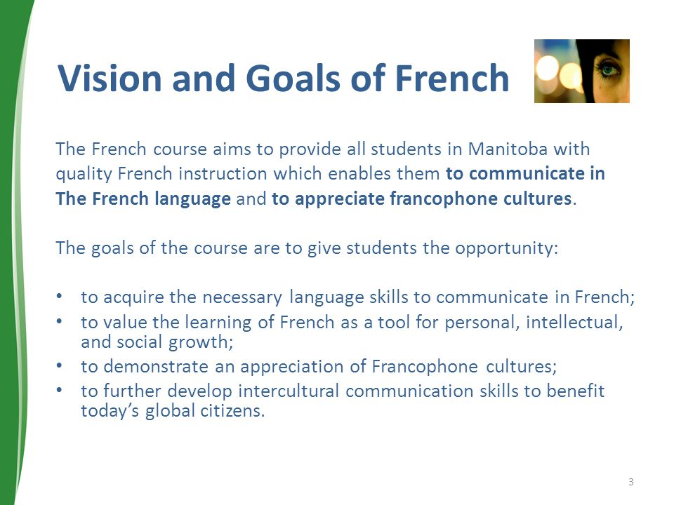 Vision and Goals of French