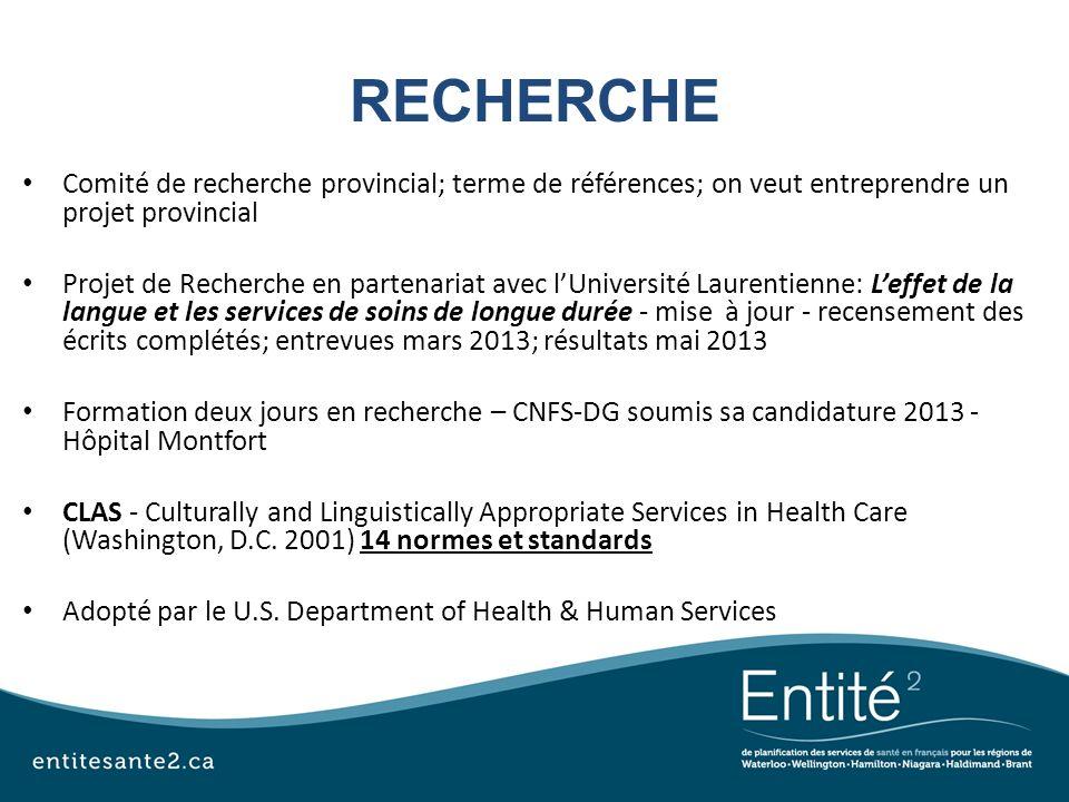 RECHERCHE Comité de recherche provincial; terme de références; on veut entreprendre un projet provincial.