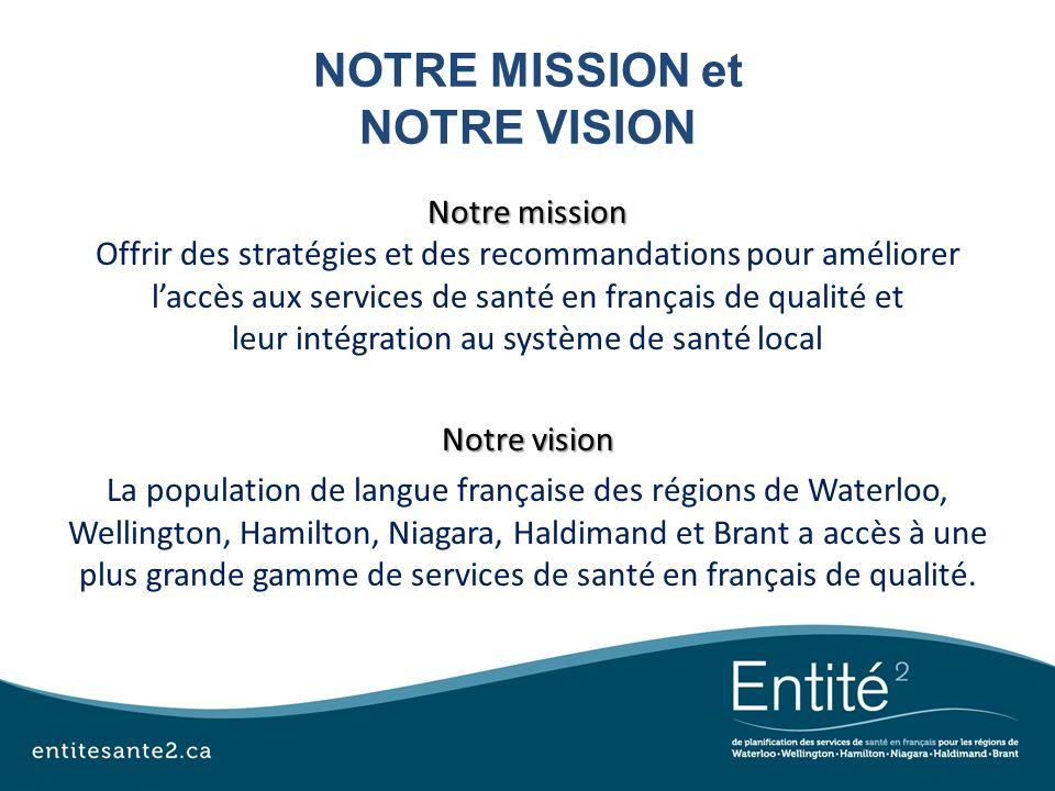 NOTRE MISSION et NOTRE VISION