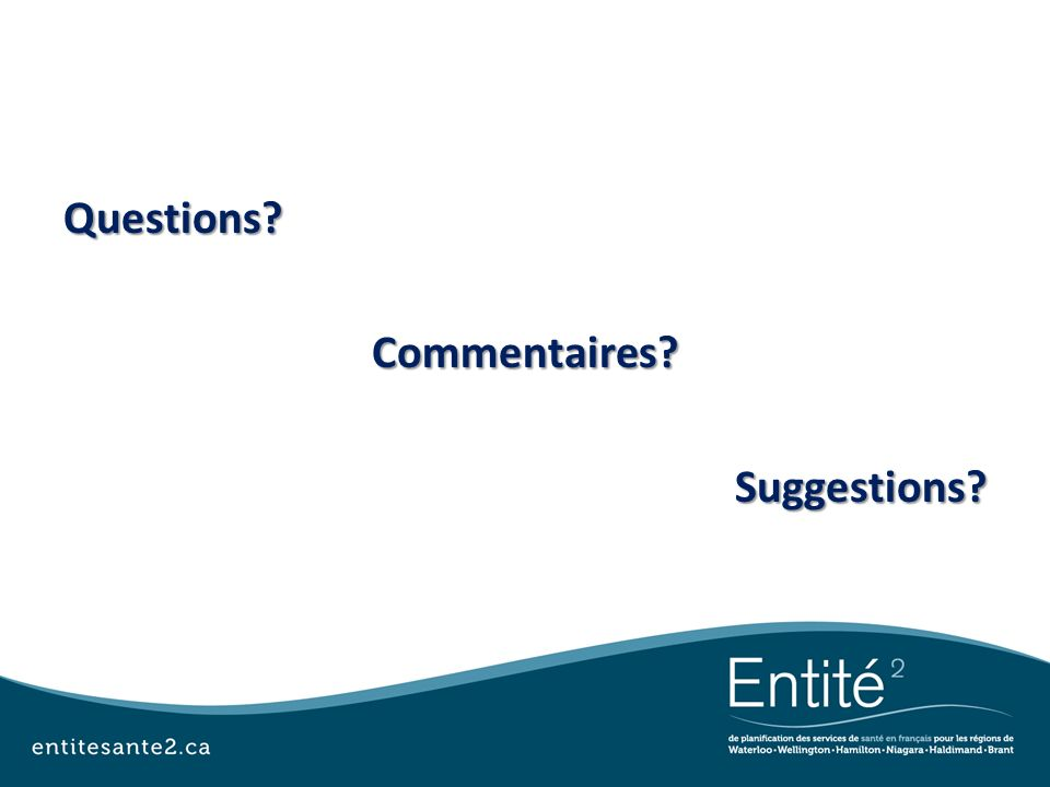 Questions Commentaires Suggestions