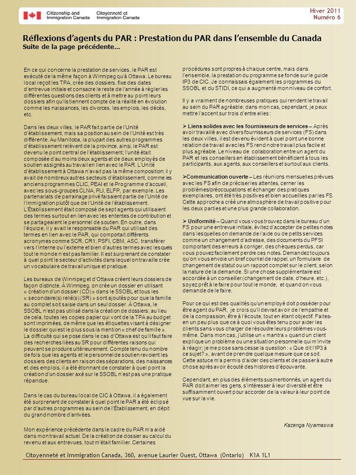 drgdfgsdfgsdfg Hiver 2011. Numéro 6. Réflexions d'agents du PAR : Prestation du PAR dans l'ensemble du Canada.