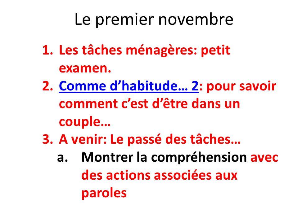 Le premier novembre Les tâches ménagères: petit examen.