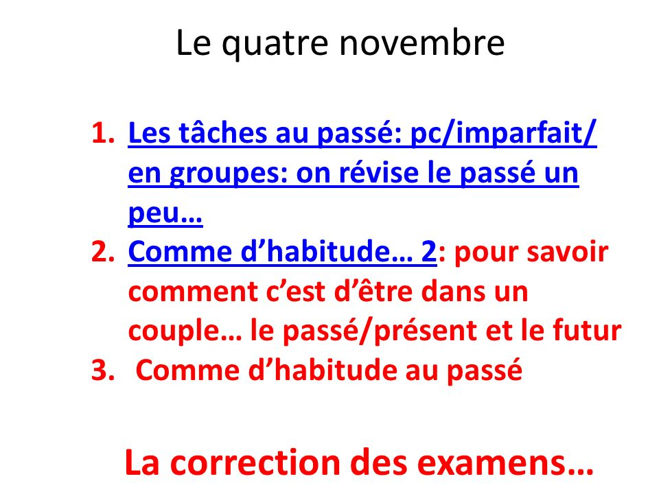 La correction des examens…