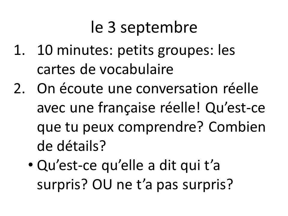 le 3 septembre 10 minutes: petits groupes: les cartes de vocabulaire