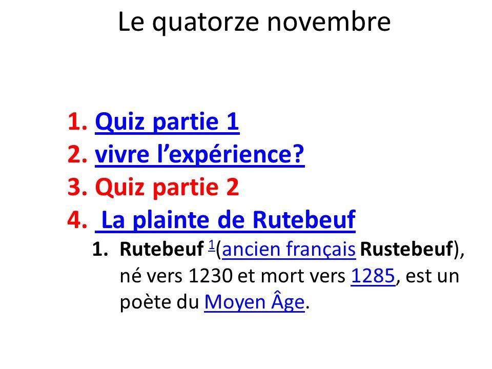 Le quatorze novembre Quiz partie 1 vivre l'expérience Quiz partie 2