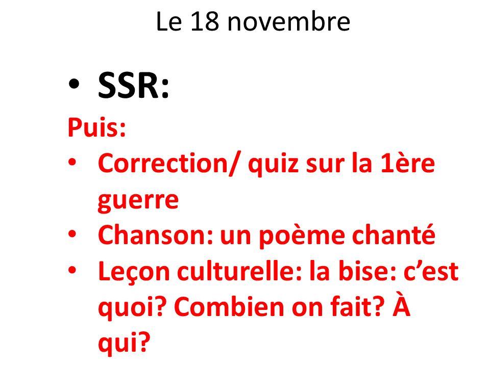 SSR: Le 18 novembre Puis: Correction/ quiz sur la 1ère guerre
