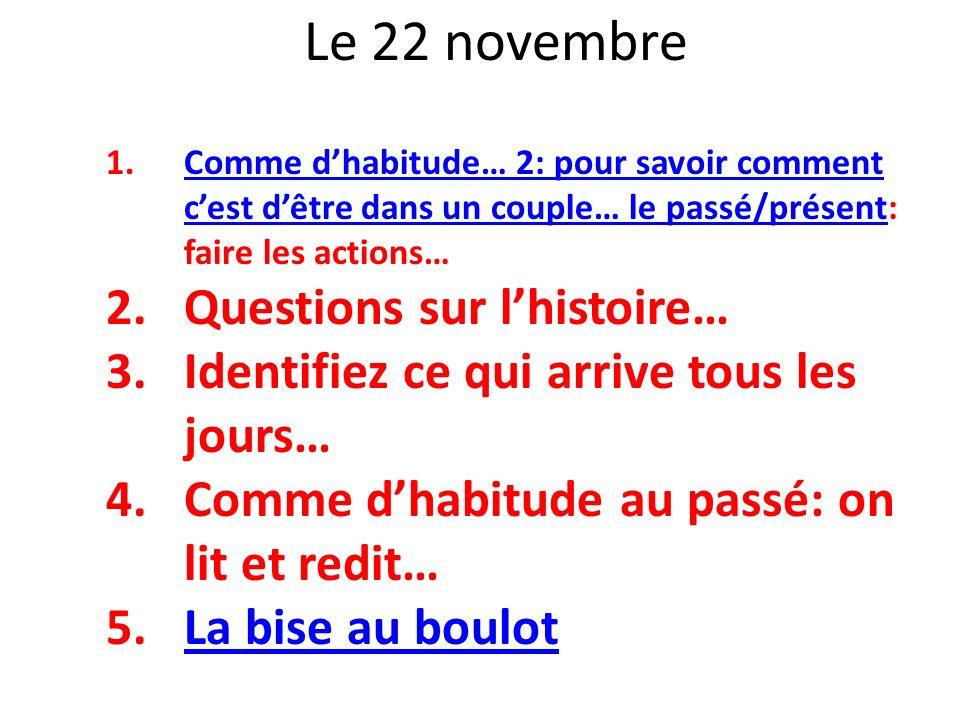 Le 22 novembre Questions sur l'histoire…