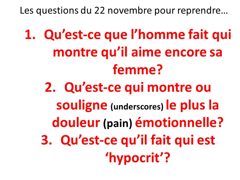 Les questions du 22 novembre pour reprendre…