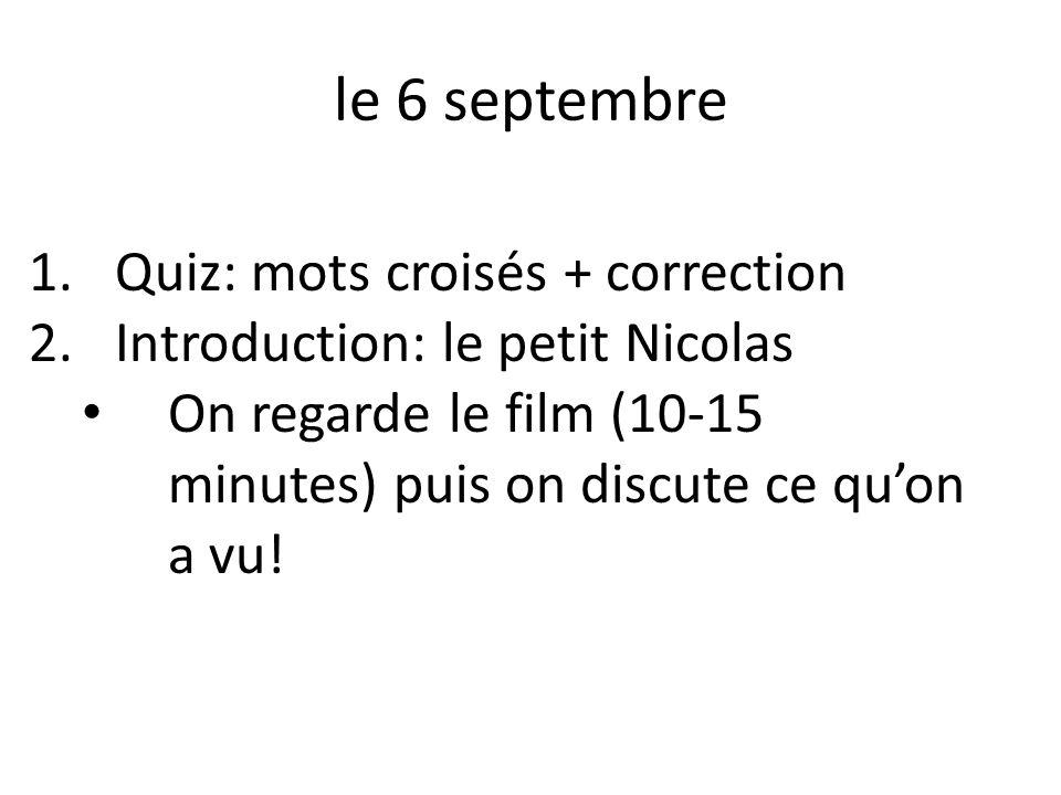 le 6 septembre Quiz: mots croisés + correction