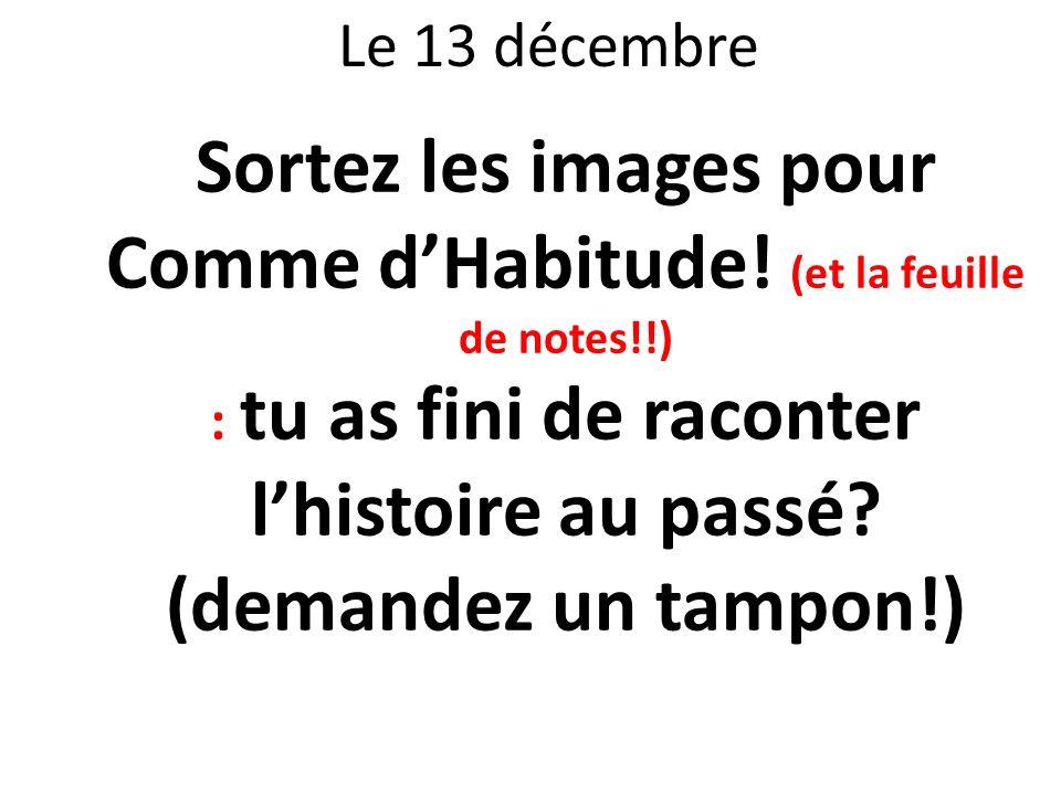Sortez les images pour Comme d'Habitude! (et la feuille de notes!!)