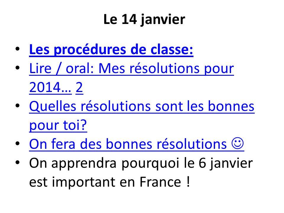 Les procédures de classe: Lire / oral: Mes résolutions pour 2014… 2